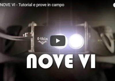 E-thin NOVE VI – Tutorial e prove in campo – VIDEO